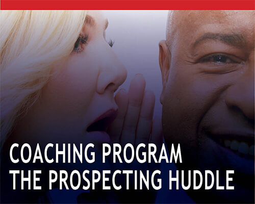 Coaching program the prospecting huddle
