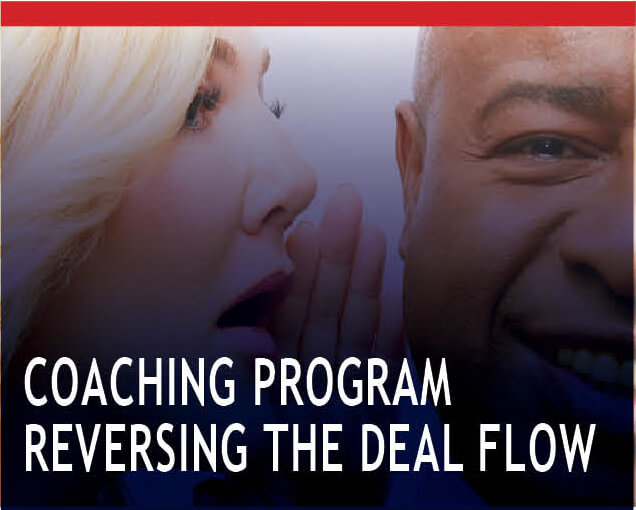 Reversing the deal flow – 18 month Training program