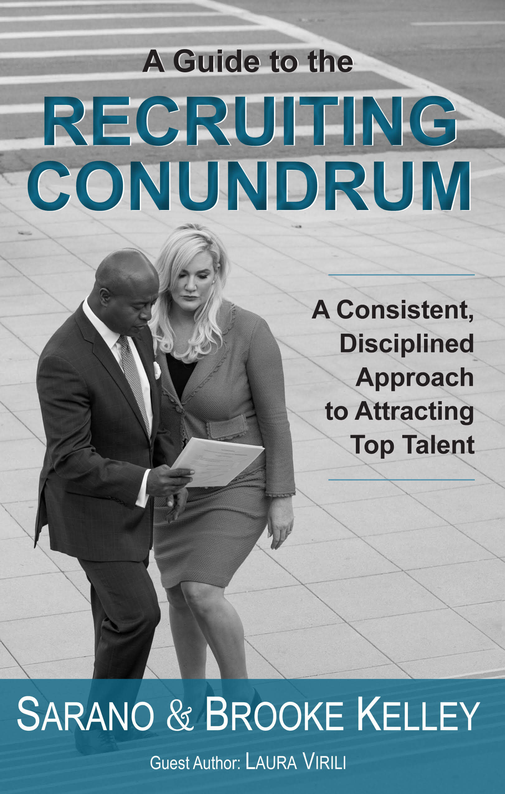 A Guide to the Recruiting Conundrum